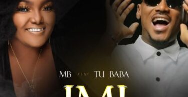 MB ft. 2Baba – Imi