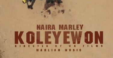 Naira Marley – Koleyewon (Video)