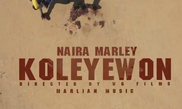 Naira Marley – Koleyewon (Video)