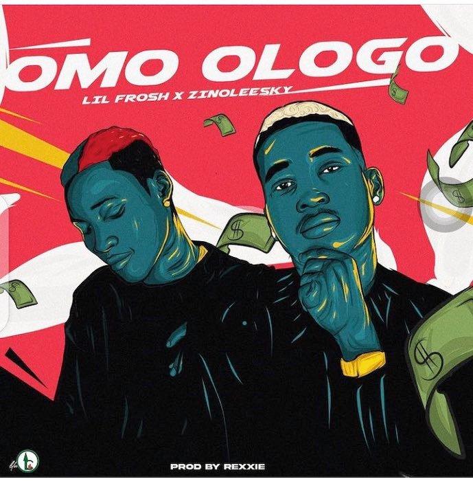 Lil Frosh ft. Zinoleesky – Omo Ologo