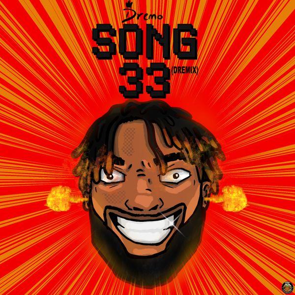 Dremo – Song33 (Dremix)