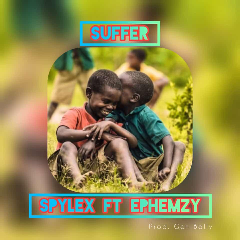 Spylex ft. Ephemzy – Suffer