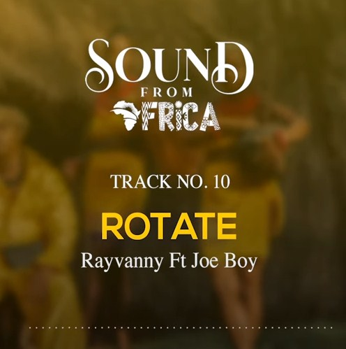 Rayvanny ft. Joeboy – Rotate