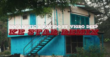 Focalistic ft. Davido – Ke Star (Remix) [Video]