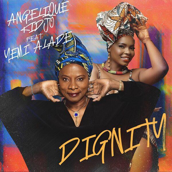 Angelique Kidjo ft. Yemi Alade – Dignity (Video)