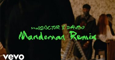 Small Doctor ft. Davido – ManDeMan (Remix) [Video]