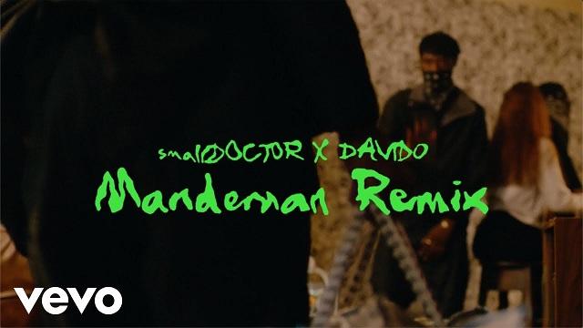 Small Doctor ft. Davido – ManDeMan (Remix) [Video]