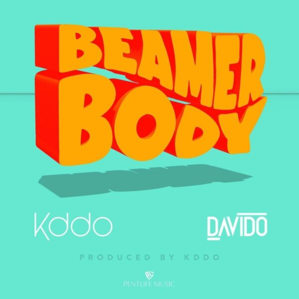 Kiddominant ft. Davido – Beamer Body