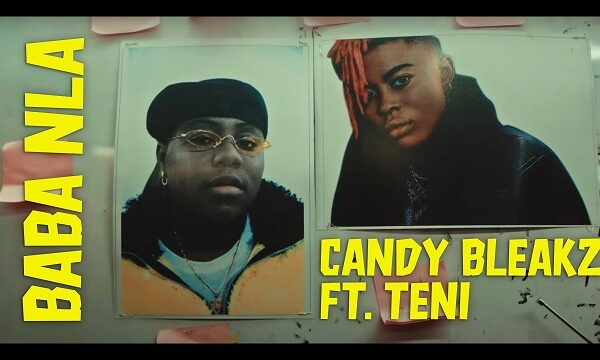 Candy Bleakz ft. Teni – Baba Nla (Video)