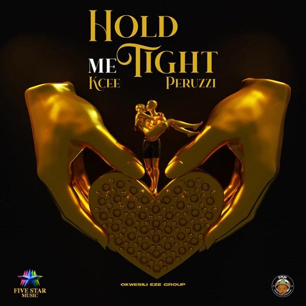 Kcee ft. Peruzzi, Okwesili Eze Group – Hold Me Tight