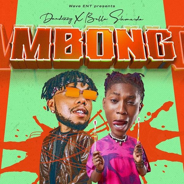 DanDizzy ft. Bella Shmurda – Mbong