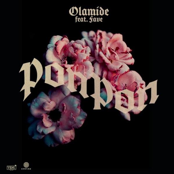 Olamide ft. Fave – Pon Pon