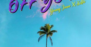 Young Jonn ft. KiDi – Off You