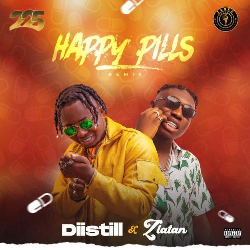 Diistill ft. Zlatan – Happy Pills (Remix)