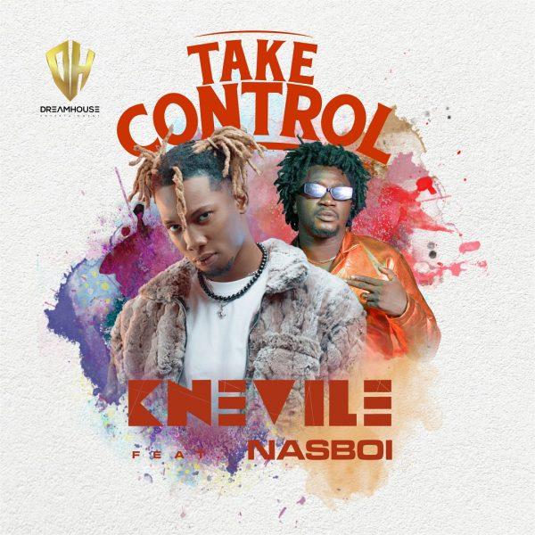 Knevile ft. Nasboi – Take Control